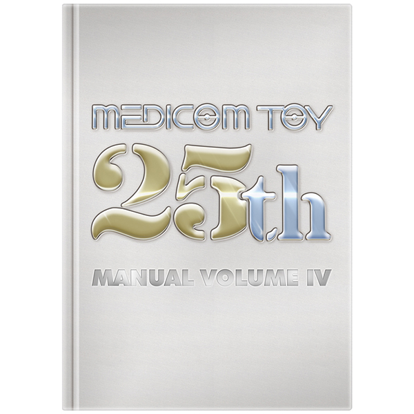 MEDICOM TOY 25th MANUAL VOLUME IV